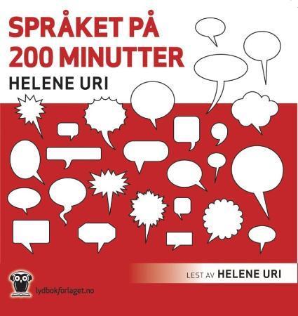 """""""Språket på 200 minutter"""" av Helene Uri"""