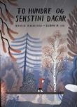 """""""To hundre og sekstini dagar"""" av Roald Kaldestad"""