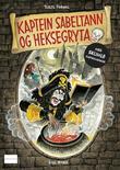 """""""Kaptein Sabeltann og heksegryta - med skumle klistremerker"""" av Terje Formoe"""
