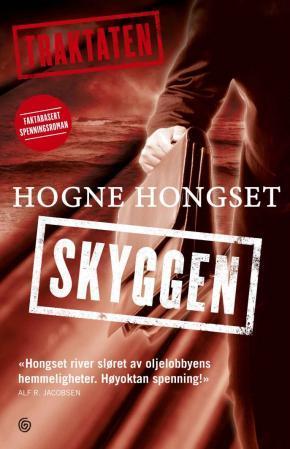 """""""Traktaten - skyggen"""" av Hogne Hongset"""