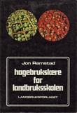 """""""Hagebrukslære for landbruksskolen"""" av Jon Ramstad"""