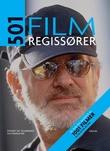 """""""501 filmregissører"""" av Steven Jay Schneider"""