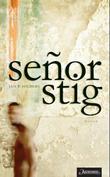 """""""Señor Stig - roman"""" av Jan P. Solberg"""