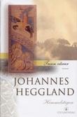 """""""Tusen vårar II himmelstigen"""" av Johannes Heggland"""
