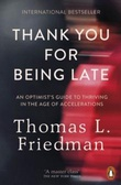 """""""Thank you for being late - an optimist's guide to thriving in the age of accelerations"""" av Thomas L. Friedman"""
