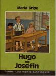 """""""Hugo og Josefin"""" av Maria Gripe"""