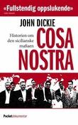 """""""Cosa Nostra - historien om den sicilianske mafiaen"""" av John Dickie"""