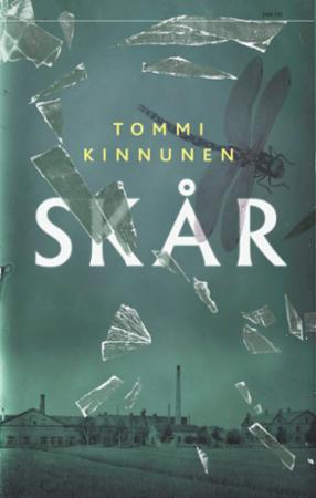 """""""Skår - tredagersroman"""" av Tommi Kinnunen"""