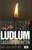 """""""Cassandra-pakten"""" av Robert Ludlum"""