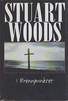 """""""I brennpunktet"""" av Stuart Woods"""
