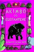 """""""Akimbo og elefantene"""" av Alexander McCall Smith"""