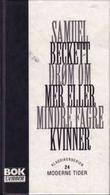 """""""Drøm om mer eller mindre fagre kvinner"""" av Samuel Beckett"""