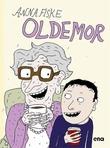 """""""Oldemor"""" av Anna Fiske"""