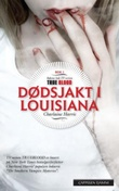 """""""Dødsjakt i Louisiana"""" av Charlaine Harris"""