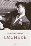 """""""Løgnere"""" av Caterina Cattaneo"""