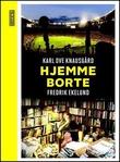 """""""Hjemme-borte"""" av Karl Ove Knausgård"""