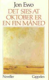 """""""Det sies at oktober er en fin måned"""" av Jon Ewo"""