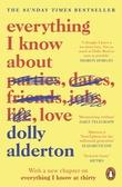 """Everything I know about love"" av Dolly Alderton"