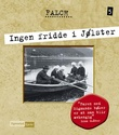 """""""Ingen fridde i Jølster"""" av Sigmund Falch"""