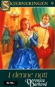"""""""I denne natt - en roman fra 1500-tallet"""" av Veronica Varhovd"""