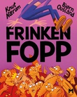 """""""Frinken Fopp"""" av Knut Nærum"""