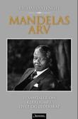 """""""Mandelas arv - 15 samtaler om kjærlighet, livet og lederskap"""" av Richard Stengel"""