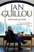 """""""Ordets makt og avmakt"""" av Jan Guillou"""