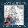 """""""The official a Game of Thrones colouring book"""" av George R.R. Martin"""
