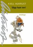 """""""Slipp ham inn! - erindringer"""" av Kjell Aukrust"""