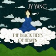 """The black tides of heaven - The Tensorate series"" av JY Yang"