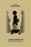 """Lausgjengar - notat frå eit utstadig liv"" av Fumiko Hayashi"