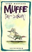 """""""Muffe tar saken"""" av Arne Garvang"""
