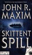 """""""Skittent spill"""" av John R. Maxim"""