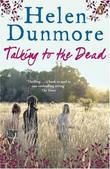 """Talking to the Dead"" av Helen Dunmore"