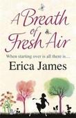 """""""A breath of fresh air"""" av Erica James"""