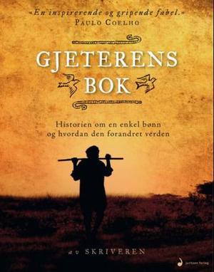 """""""Gjeterens bok - historien om en enkel bønn og hvordan den forandret verden"""" av Joann Davis"""
