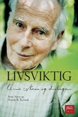"""""""Livsviktig Arne Næss og dialogen"""" av Arne Næss"""