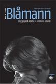 """""""Blåmann - ung psykisk lidelse - familiens smerte"""" av Nina B. J. Berg"""
