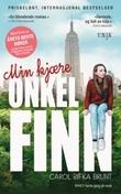 """""""Min kjære onkel Finn"""" av Carol Rifka Brunt"""
