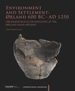 """Environment and settlement: Ørland 600 BC - AD 1250 - archaeological Excavations at Vik, Ørland main air base"" av Ingrid Ystgaard"