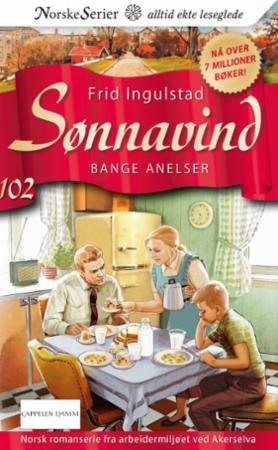 """""""Bange anelser"""" av Frid Ingulstad"""