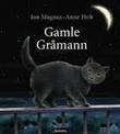 """""""Gamle Gråmann"""" av Jon Magnus"""