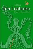 """""""Inn i naturen - utsyn fra Sjamansonen"""" av Ailo Gaup"""