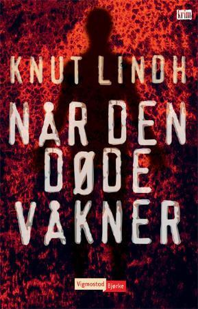 """""""Når den døde våkner"""" av Knut Lindh"""