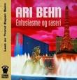 """""""Entusiasme og raseri"""" av Ari Behn"""
