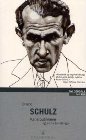 """""""Kanelbutikkene og andre fortellinger"""" av Bruno Schulz"""