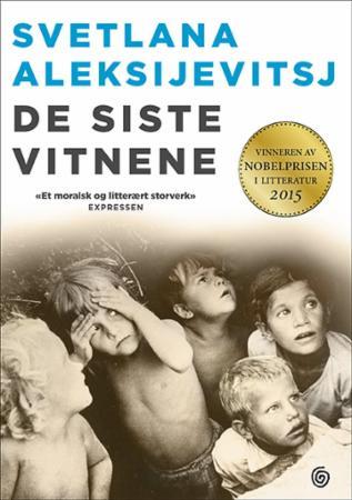 """""""De siste vitnene - solo for barnestemme"""" av Svetlana Aleksijevitsj"""