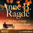 """""""Jeg har et teppe i tusen farger"""" av Anne B. Ragde"""