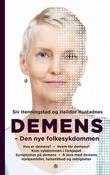 """""""Demens - den nye folkesykdommen"""" av Siv Henningstad"""