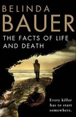"""""""The facts of life and death"""" av Belinda Bauer"""